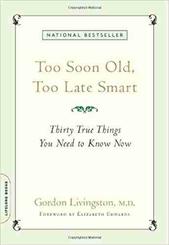 "book cover ""Too Soon Old, Too Late Smart"""