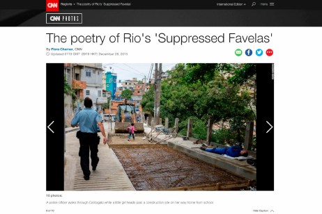 "December 2015 - ""Suppressed favelas"" published in CNN Photos."