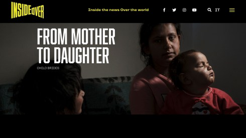 "August 2019 - My project ""From mother to daughter- Child brides"" realized in Albania has been published with text, photo and video on Insideover."