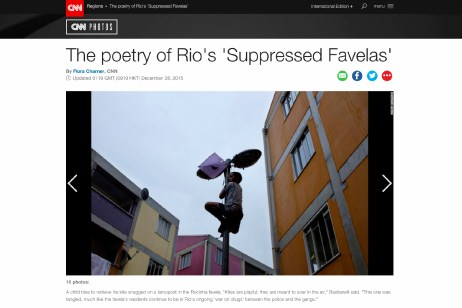 "December 2015- ""Suppressed favelas"" published in CNN Photos"