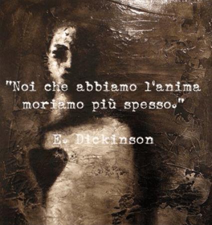 Emily Dickinson - moriamo spesso