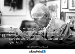 Aforisma di Indro Montanelli sulle cose in cui credere