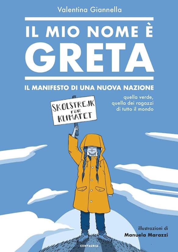 Il mio nome è Greta - Valentina Giannella