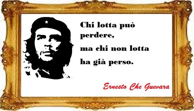 Che Guevara è uno che lotta