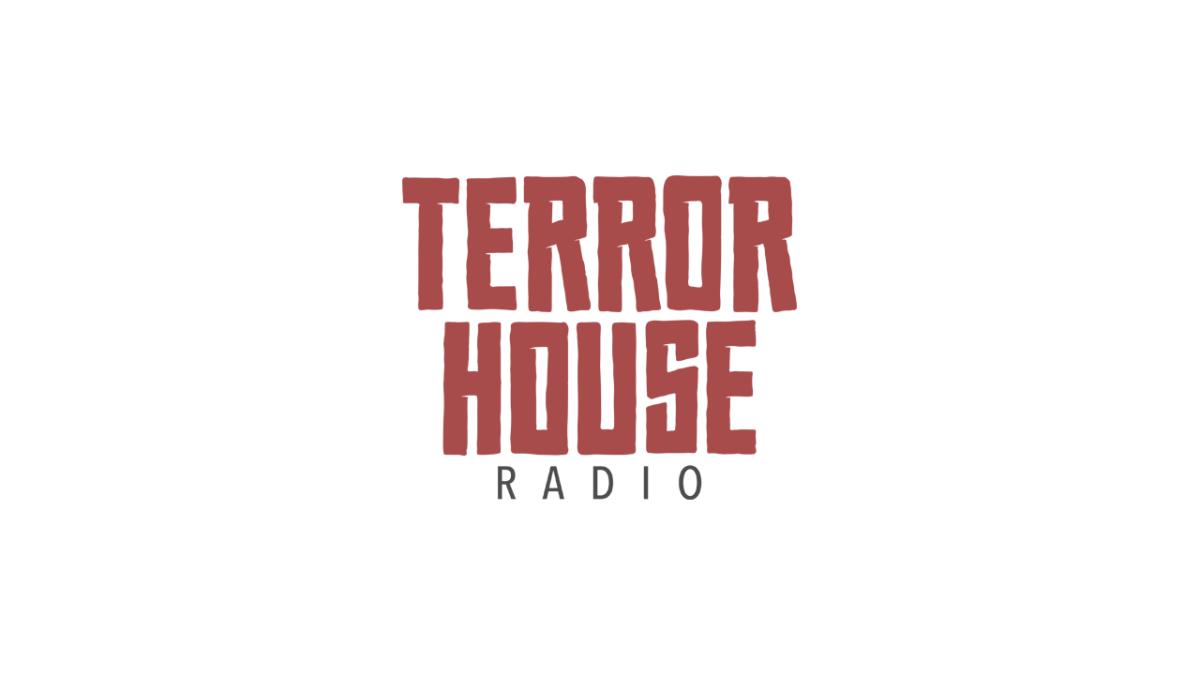 terror house radio episode 64