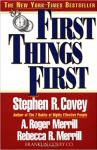 "Book cover of ""First Things First"" by Stephen R Covey"