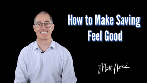 Image of Matt Hern money coach. Video title: How to make saving feel good
