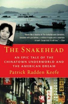 The Snakehead Patrick Radden Keefe