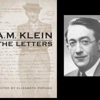 Cordially, A.M. Klein: Letter Writing in the Good Old Days: An Unofficial Review of A.M. Klein: The Letters