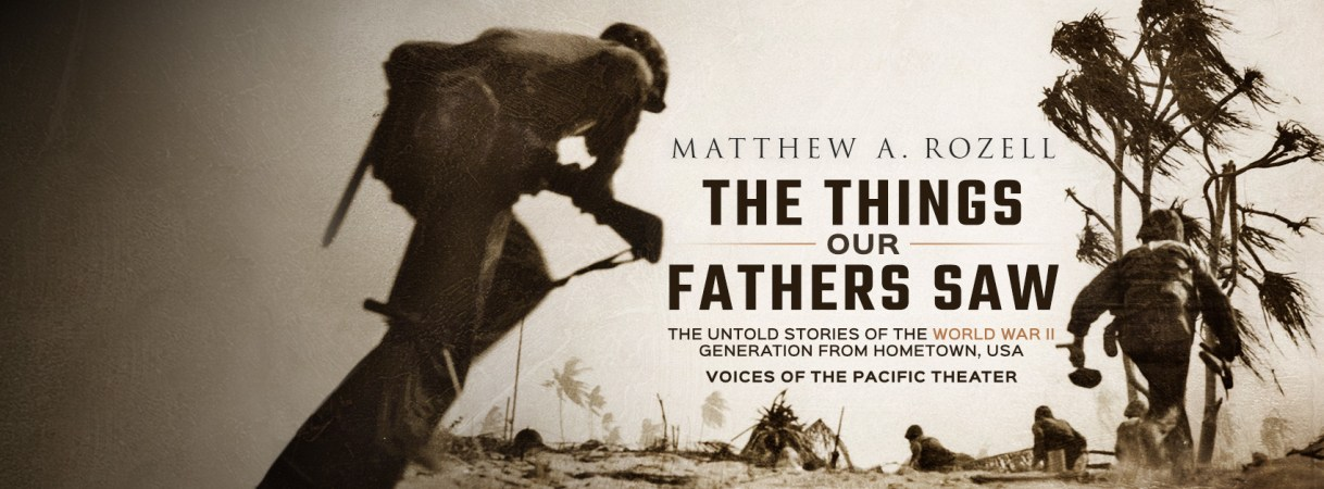 The Things Our Fathers Saw - Banner