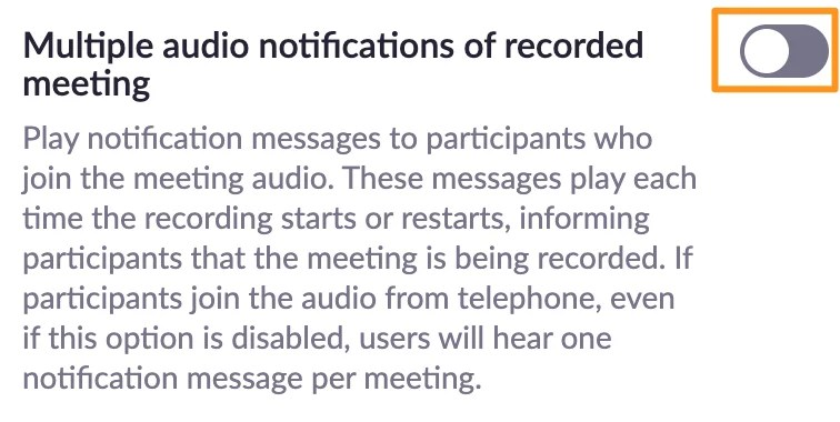 Screenshot of Zoom recording settings - Multiple audio notifications of recorded meeting