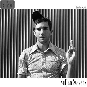 SufjanStevens30at30