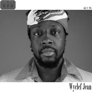 WyclefJean30at30