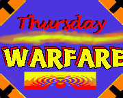 Thursday Warfare
