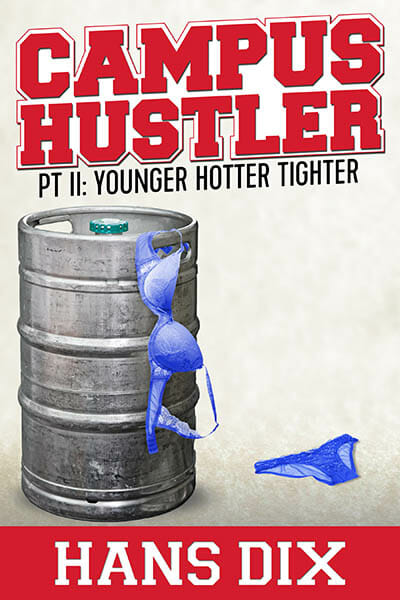 Book Cover: The Campus Hustler Part II By Hans Dix