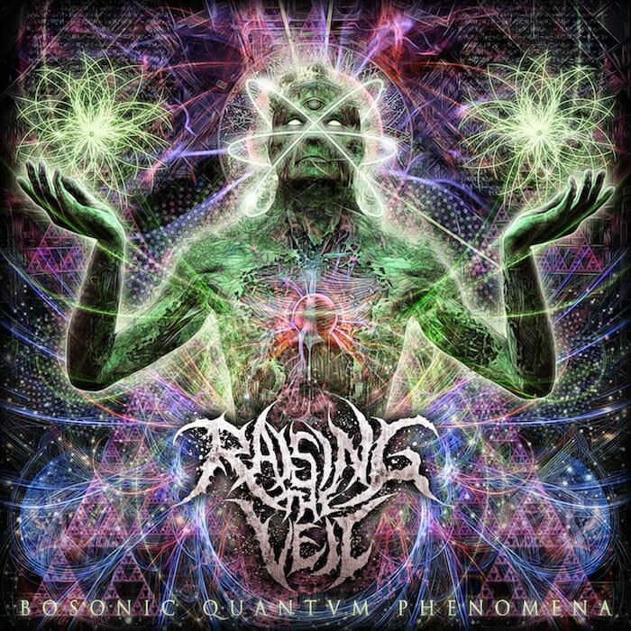 RAISING-THE-VEIL-BOSONIC-QUANTVM-PHENOMENA album cover
