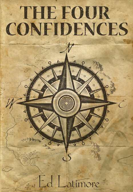 The Four Confidences by Ed Latimore