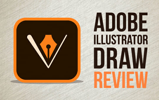 Adobe Illustrator Draw Review