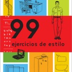 99 Ejercicios de Estilo at Semana Negra