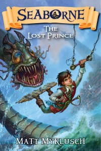 Seaborne: The Lost Prince by Matt Myklusch