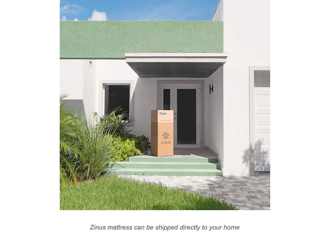 Zinus mattress can be shipped directly to your home