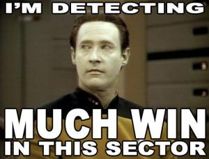 meme of Data saying i'm detecting much win in this sector