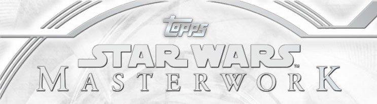 Topps Star Wars Masterwork 2018