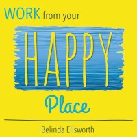 Work From Your Happy Place podcast