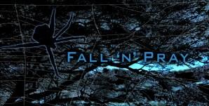 Fall 'n' Pray