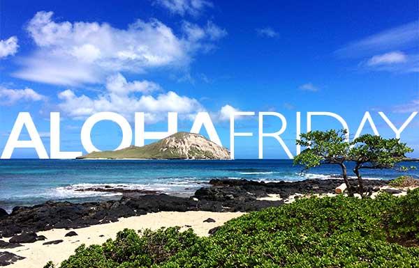 Maks Aloha Friday