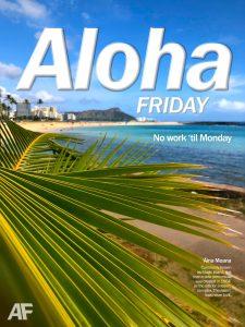 Aina Moana Aloha Friday