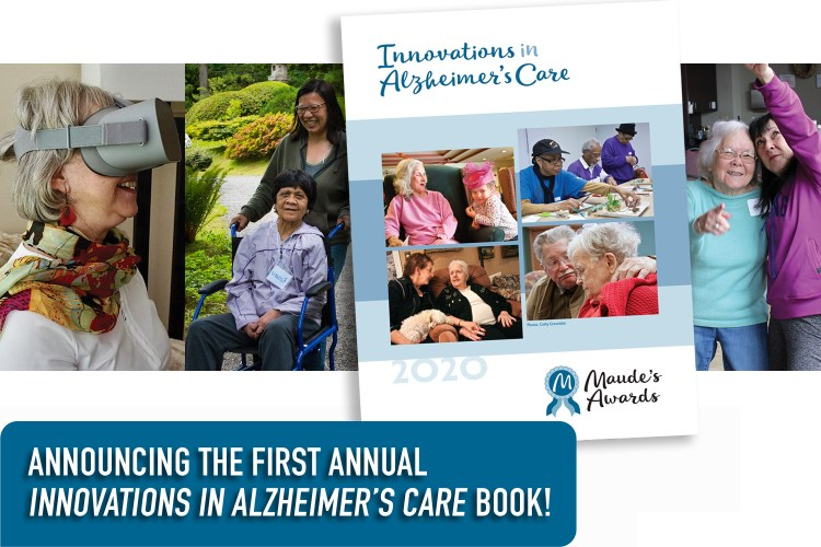 "A book cover saying ""Innovations in Alzheimer's Care' is overlaid on photos of people living with dementia and their care partners. The mood is happy and positive."