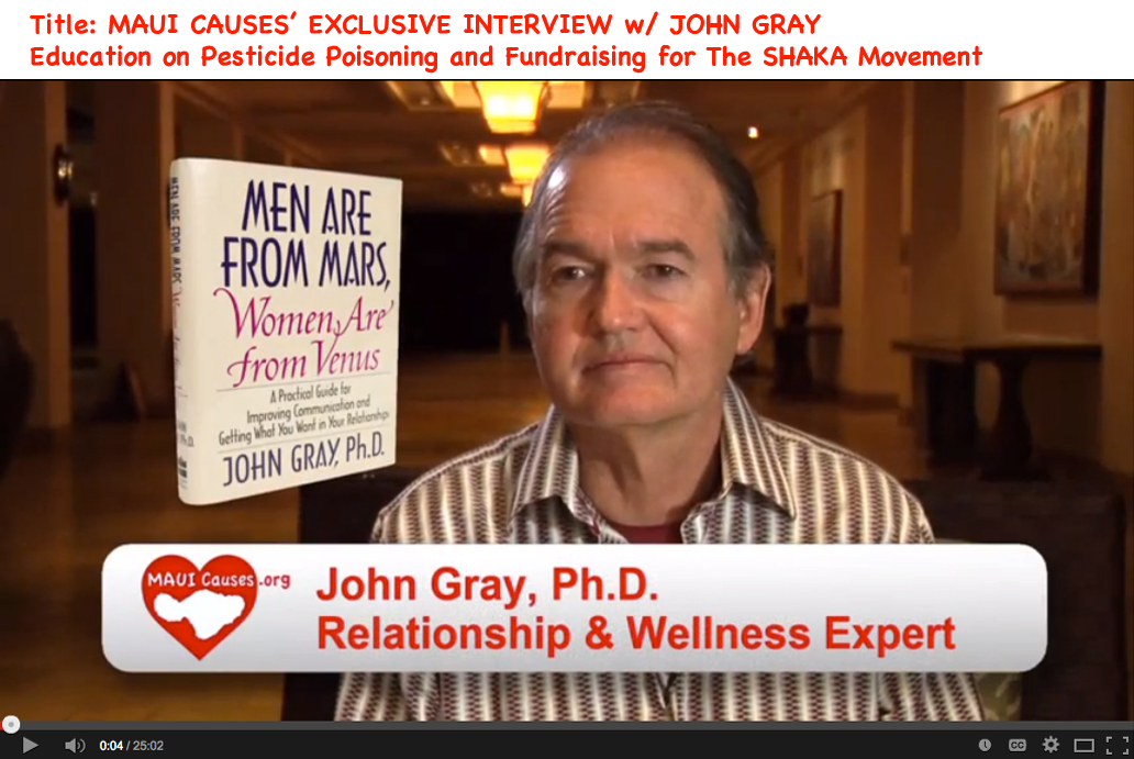 MAUI CAUSES' EXCLUSIVE INTERVIEW w/ JOHN GRAY