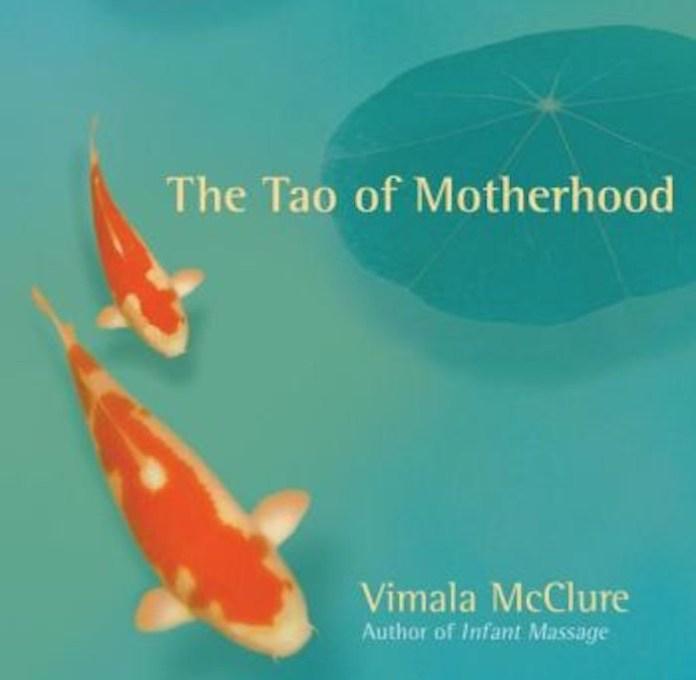The Tao of motherhood