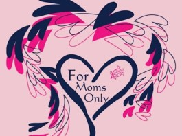 for moms only