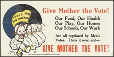 """""""Give Mother the Vote!"""" women's suffrage poster, 1915"""