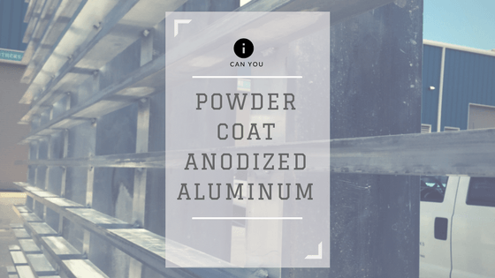 Can You Powder Coat Aluminum >> Can You Powder Coat Over Anodized Aluminum A Powder Coating Blog