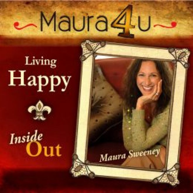 Maura Sweeney podcast Living Happy Inside Out