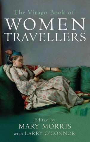 the-virago-book-of-women-travellers