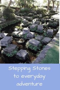 http://maureenhelen.com/wp-content/uploads/2018/04/Stepping-stones-and-everyday-adventure.png