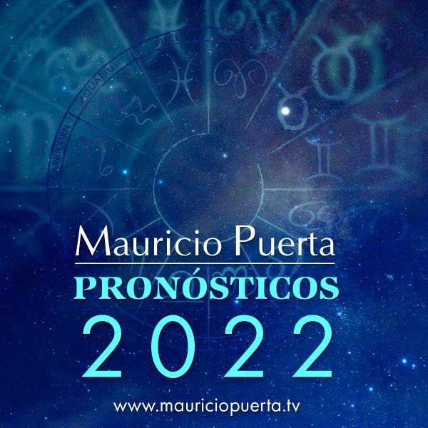 Pronósticos Personalizados para el 2022 por Mauricio Puerta