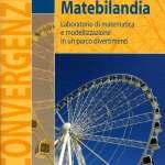 Matebilandia, a scuola di matematica e fisica nei parchi di divertimento