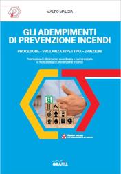 Gli adempimenti di prevenzione incendi - Ing. Mauro Malizia
