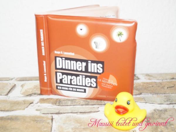 Dinner ins Paradies von Wannenbuch