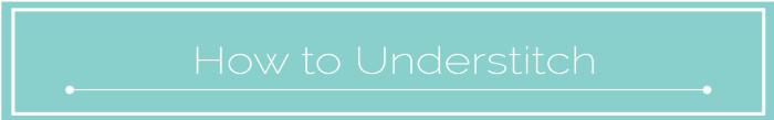 HOW TO UNDERSTITCH_ MAVEN PATTERNS