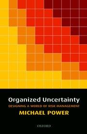 Organised uncertainty