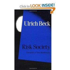 Ulrich Beck Risk Society