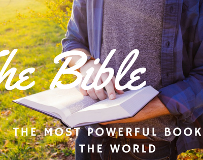 The Bible – The Most Powerful Book in the World