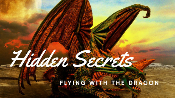 Hidden Secrets - Flying with the Dragon