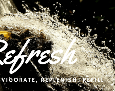 Time to Refresh – New Strength and Energy